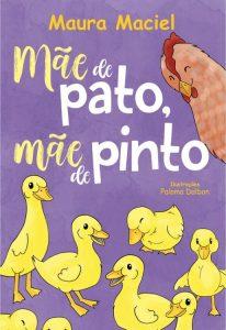 Mãe de Pato, mãe de pinto